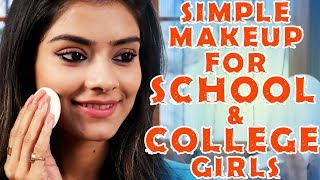 Simple Makeup For School And College Girls | Makeup Tutorial | For Teenagers | Foxy - Video Youtube