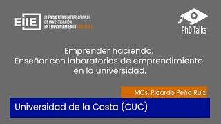 Emprender haciendo, enseñar con laboratorios de emprendimiento en la universidad.