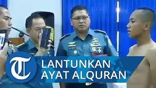 Viral Video Calon Prajurit Lantunkan Ayat Alquran saat Seleksi TNI AL, Lolos dengan Predikat Terbaik