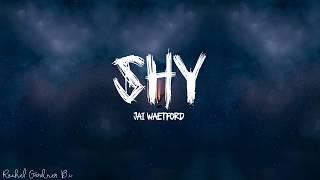 Jai Waetford – Shy (Lyrics)