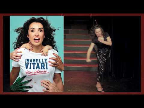 Isabelle Vitari : Bien entourée - Bande-annonce