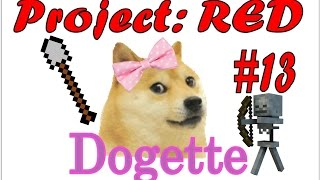 Project: RED - minecraft #13 - Dogette!
