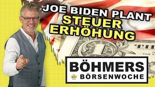Was Du zur geplanten Steuererhöhung von Joe Biden wissen solltest