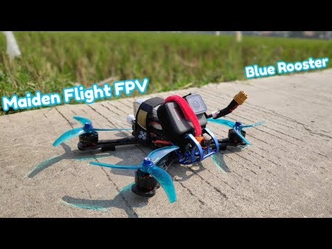 maiden-flight-fpv-blue-rooster