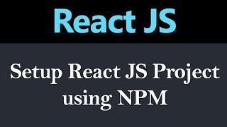 How to Setup React JS Project using NPM (Hindi)