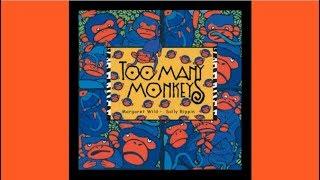 Too Many Monkeys by Margaret Wild