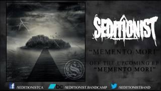 Seditionist - Memento Mori (New Song) 2012