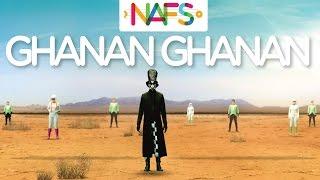 Ghanan Ghanan - Official Music Video by NAFS - YouTube