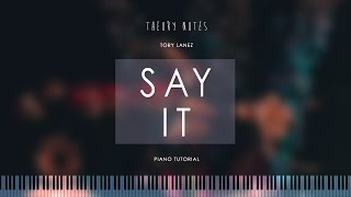 How to Play Tory Lanez - Say It | Theory Notes Piano Tutorial