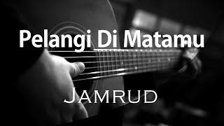 Pelangi Di Matamu   Jamrud ( Acoustic Karaoke )
