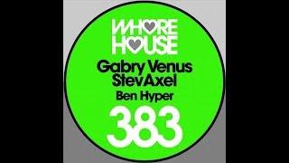 Gabry Venus & StevAxel - Ben Hyper (Extended Mix)