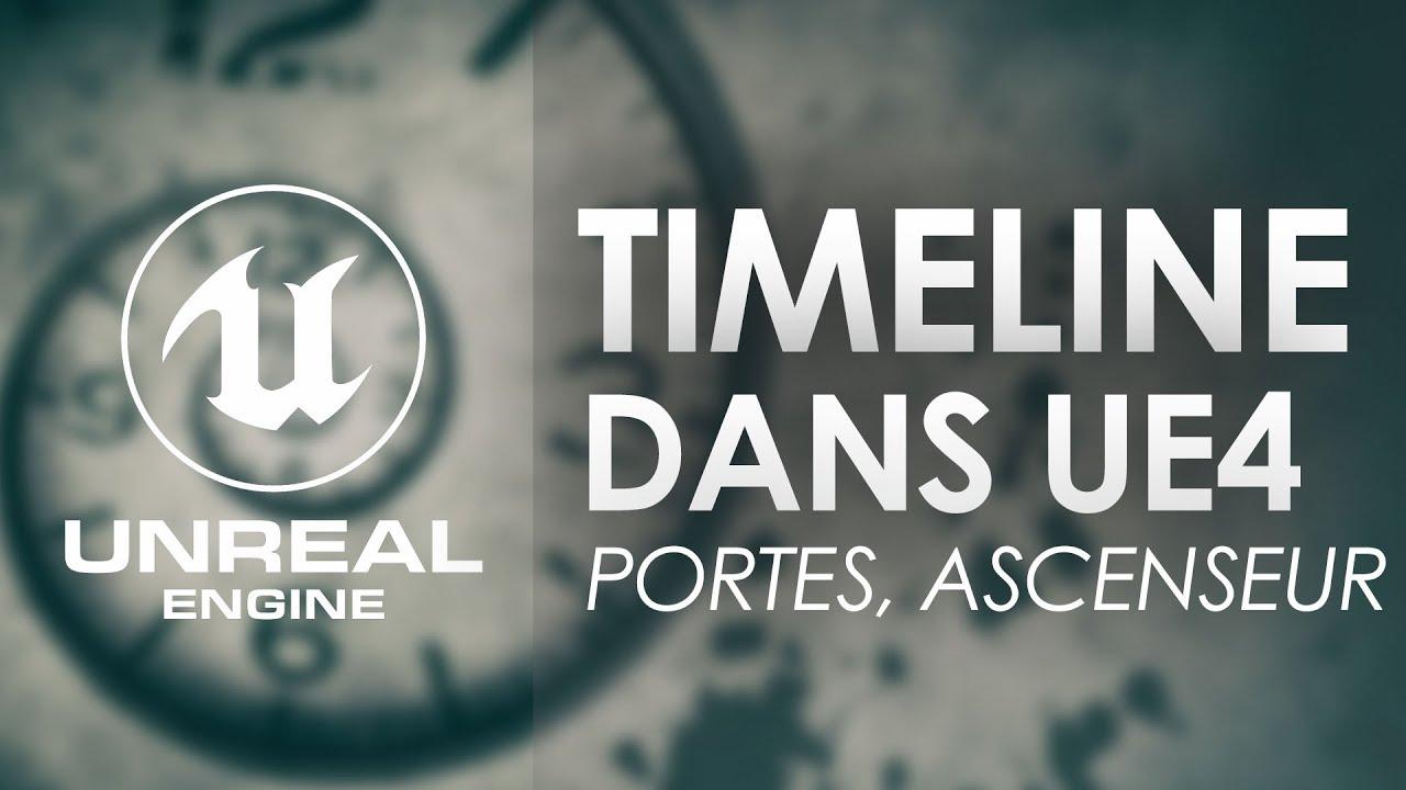 Timeline Unreal Engine 4: animation ascenseur, portes