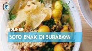 7 Soto untuk Menu Sarapan Enak di Surabaya, Jangan Lupa Cicipi Lezatnya Soto Ayam Hartono
