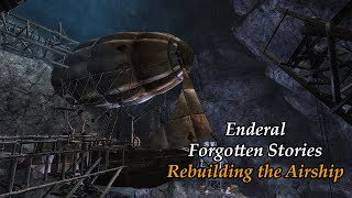 Enderal Modded Playthrough 59-Rebuilding the Airship