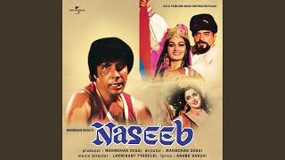 Zindagi Imtihan Leti Hai (Naseeb / Soundtrack Version