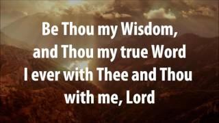 Be Thou My Vision - Audrey Assad w/ Worship Lyrics
