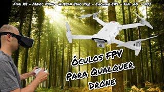 Óculos FPV para qualquer drone - Fimi X8 Se - Mavic Mini - Zino Pro e outros.