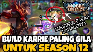 BUILD KARRIE PALING GILA DI SEASON 12 - Mobile Legends