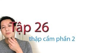 Tap 26: Phat Am Tieng Anh: Thap Cam Phan 2