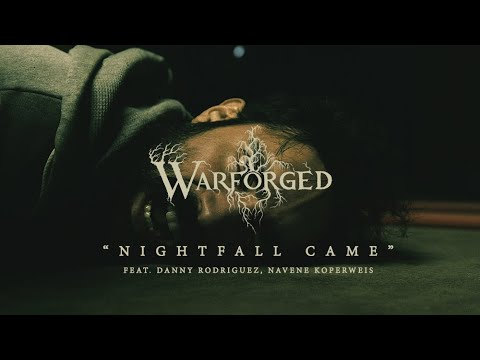 WARFORGED - Nightfall Came [Official Music Video 2019] online metal music video by WARFORGED