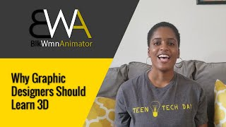 Why Graphic Designers Should Learn 3D