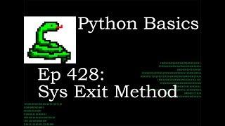 Python Basics Sys Exit Method