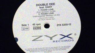 Found Love - Double Dee feat. Dany