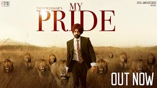 My Pride (Full Video) - Tarsem Jassar | Fateh DOE | Pendu Boyz | Latest Punjabi Songs 2020