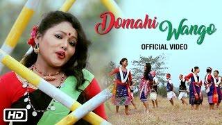 Domahi Wango | Karbi Song  | Madhuri Gogoi | Bihu song 2017