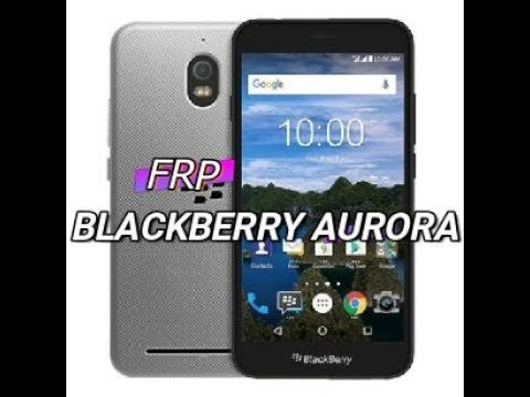 Bypass Frp BlackBerry KEYone BBB100 1/2/3/6 Skip Google