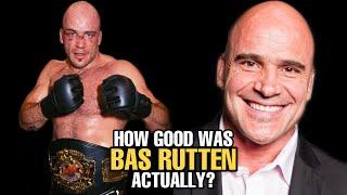 How GOOD was Bas Rutten Actually?