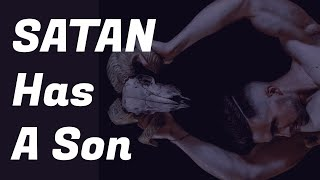 Satan Has a Son...and He's Here! Who is He? - Dr. Gene Kim
