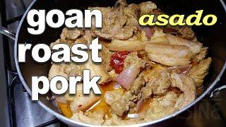 Goan Pot Roast Pork Recipe   Goan Pork Asado Recipe   *Fatima Fernandes   Authentic Goan Pork Recipe