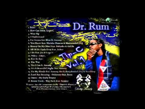 05. I'm Going Get Mine-Dr.Rum (Tip-C).mov
