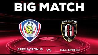 Arema Cronus Vs Bali United  7 Agustus Di SCTV TSC 2016