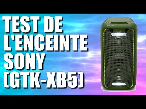 TEST ENCEINTE SONY (GTK-XB5)
