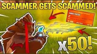 I Scammed 50 Ghost Pistols! (2 Scammers Gets Scammed) In Fortnite Save The World Pve
