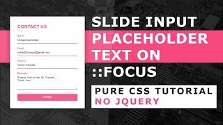 Move Placeholder To Top on Focus And While Typing - Pure CSS Tutorial - No Javascript