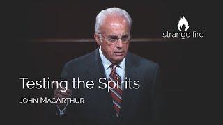 Testing the Spirits (John MacArthur)