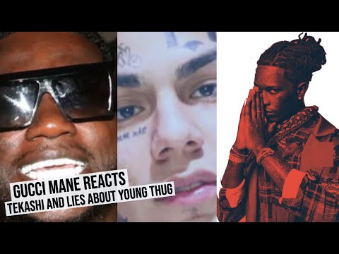Gucci Mane reacts Tekashi Testimony and Lies about Young Thug issue?