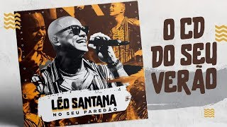LÉO SANTANA - NO SEU PAREDÃO | CD AO VIVO