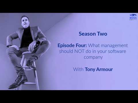 Season 2 - Episode 4: What management should NOT do in your software company