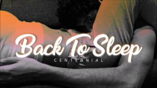 Back To Sleep (DJ CENTENNIAL REMIX)