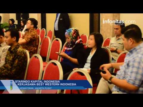 Starindo Kapital Indonesia Kerjasama Best Western Indonesia