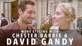 David Gandys Styling Tips | Chester Barrie | FASHCAST