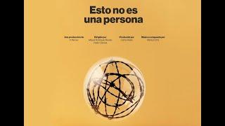 """""""ESTO NO ES UNA PERSONA"""" (DOCUMENTAL COFINANCIADO POR BARCELONA SALUD)"""