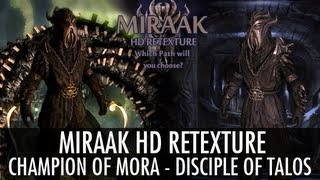 Skyrim Mod: Miraak HD Retexture - Champion of Mora - Disciple of Talos
