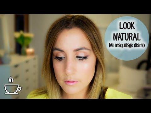 Look natural - Mi maquillaje diario