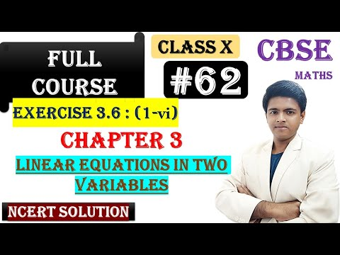 #62 | Linear Equations in Two Variables| CBSE | Class X |NCERT Soln | Exercise 3.6(1-vi)