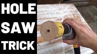 Hole Saw Trick (Making Holes Larger)